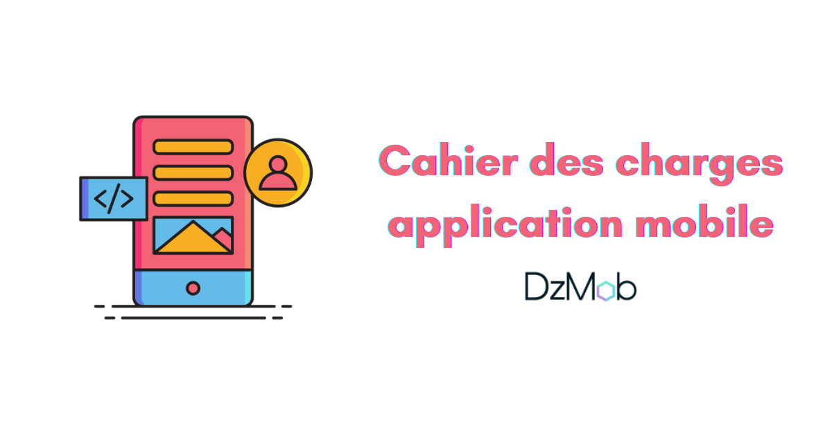 cahier des charges application mobile